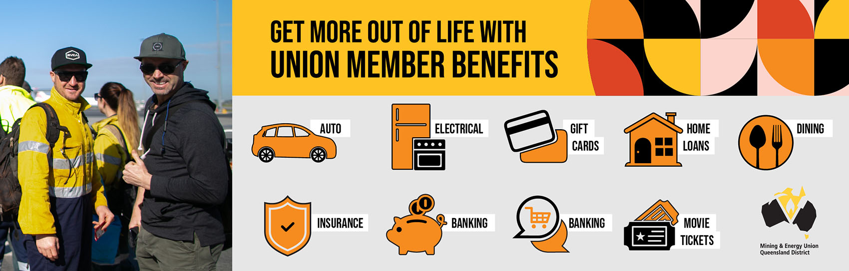 benefits of being a member of the mining & energy union